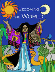 Becoming the World
